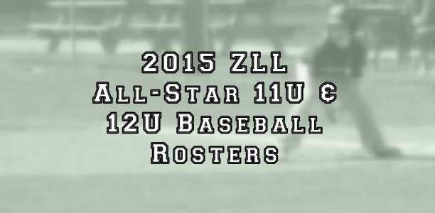 11U and 12U Baseball All-Star Roster Announcement