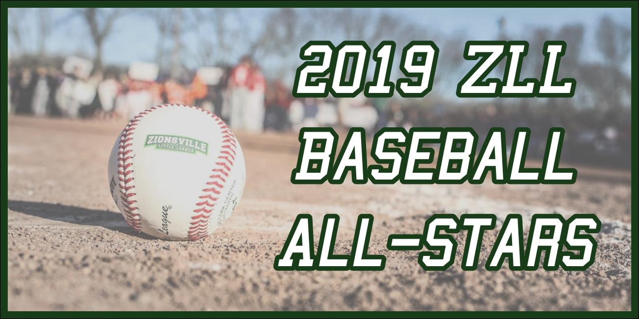 2019 All Star Baseball Teams Announced Zionsville Little League